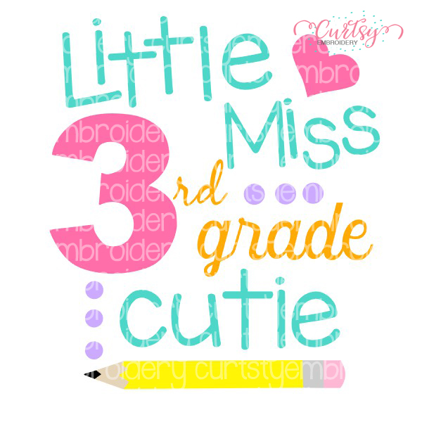 Little Miss 3rd Grade Cutie Svg Curtsy Embroidery